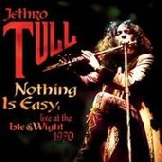 JETHRO TULL - NOTHING IS EASY: LIVE @ THE ISLE OF WIGHT (2LP)