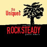 UNIQUES - ABSOLUTELY ROCKSTEADY