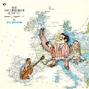 BRUBECK, DAVE -QUARTET- - IN EUROPE