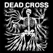 DEAD CROSS - DEAD CROSS (BLACK)