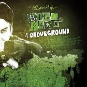 BIGA*RANX & ONDUBGROUND - THE WORLD OF BIGA RANX, VOL. 2