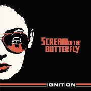 SCREAM OF THE BUTTERFLY - IGNITION (BLACK)