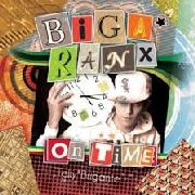 BIGA*RANX - ON TIME (2LP)