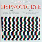 PETTY, TOM -& THE HEARTBREAKERS- - HYPNOTIC EYE (2LP)