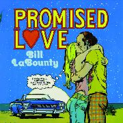 LABOUNTY, BILL - PROMISED LOVE