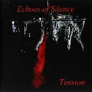 ECHOES OF SILENCE - TENSION