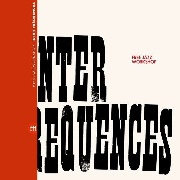 FREE JAZZ WORKSHOP - INTER FRÉQUENCES