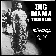 THORNTON, BIG MAMA - IN EUROPE