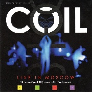COIL - LIVE IN MOSCOW (2LP)
