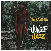BAXTER, LES -& HIS ORCHESTRA- - LES BAXTER'S JUNGLE JAZZ