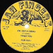 YABBY YOU/JAH FINGERS ALL STARS - I'M JUST A DREAD/DUB MIXES