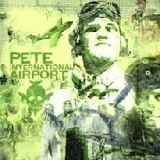 PETE INTERNATIONAL AIRPORT - PETE INTERNATIONAL AIRPORT (2LP)
