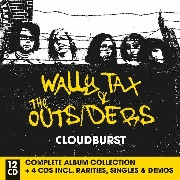 TAX, WALLY -& THE OUTSIDERS- - CLOUDBURST (12CD)