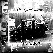 SPEEDOMETORS - REEL TO REAL