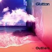 GLUTTON - OUTLIERS