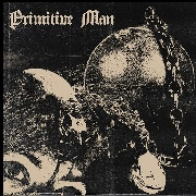 PRIMITIVE MAN - CAUSTIC (2LP)