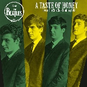 BEATLES - A TASTE OF HONEY: LIVE AT THE STAR CLUB 1962
