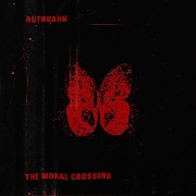 AUTOBAHN - MORAL CROSSING