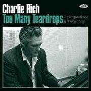 RICH, CHARLIE - TOO MANY TEARDROPS (2CD)