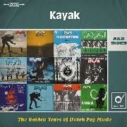 KAYAK - THE GOLDEN YEARS OF DUTCH POP MUSIC (2LP)