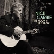 GARRIE, NICK - THE MOON AND THE VILLAGE