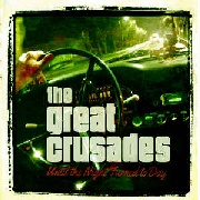 GREAT CRUSADES - UNTIL THE NIGHT TURNED TO DAY