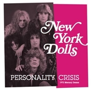 NEW YORK DOLLS - (PINK/WITH BARCODE) PERSONALITY CRISIS/TRASH