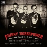 HORSEPOWER, JOHNNY - THE SUN SESSIONS WITH W.S. HOLLAND