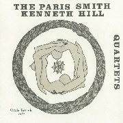 SMITH, PARIS/KENNETH HILL QUARTETS - THE PARIS SMITH/KENNETH HILL QUARTETS