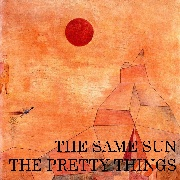 PRETTY THINGS - THE SAME SUN (BLACK)