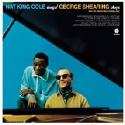 COLE, NAT 'KING' - NAT KING COLE SINGS/GEORGE SHEARING PLAYS