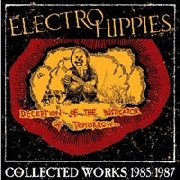 ELECTRO HIPPIES - DECEPTION OF THE INSTIGATOR OF TOMORROW