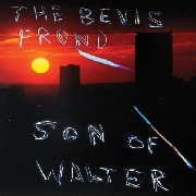 BEVIS FROND - SON OF WALTER