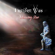 LUCIFER WAS - MORNING STAR (BLACK)
