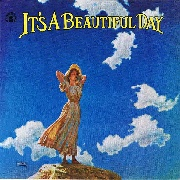 IT'S A BEAUTIFUL DAY (FT. DAVID LAFLAMME) - IT'S A BEAUTIFUL DAY