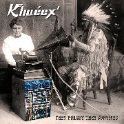 KHU.ÉEX' - (WHITE) THEY FORGOT THEY SURVIVED (3LP)