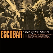 ESCOBAR - BIGGEST SOUND