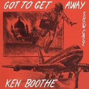 BOOTHE, KEN - GOT TO GET AWAY SHOWCASE