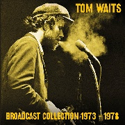 WAITS, TOM - BROADCAST COLLECTION 1973-1978 (7CD)