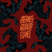 HEAVE BLOOD AND DIE - VOL. II (CHERRY COKE)