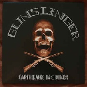 GUNSLINGER - EARTHQUAKE IN E MINOR (2CD)