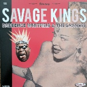 WHITFIELD, BARRENCE -& THE SAVAGES- - SAVAGE KINGS