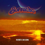 BORRACHO - BORDER CROSSING (CLEAR)