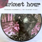 DARKEST HOUR - GODLESS PROPHETS AND THE MIGRANT FLORA (PD)