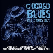 DIXON, WILLIE/LAFAYETTE LEAKE/LEE JACKSON A.O. - CHICAGO BLUES ALL STARS 1970 (2CD)