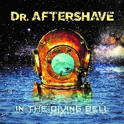 DR. AFTERSHAVE - IN THE DIVING BELL