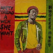 ANDY, HORACE - NATTY DREAD A WEH SHE WANT