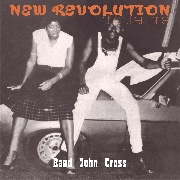 CROSS, BAAD JOHN - NEW REVOLUTION, CHAPTER ONE