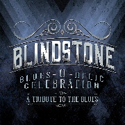 BLINDSTONE - BLUES-O-DELIC CELEBRATION
