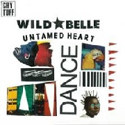 WILD BELLE - UNTAMED HEART/MORPHINE DREAMER